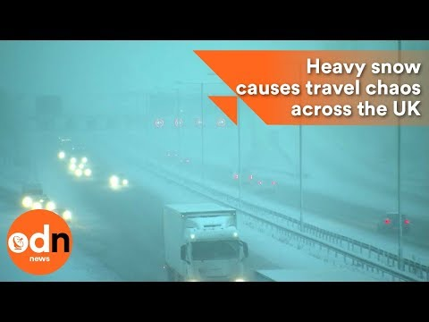 Heavy snow causes travel chaos across the UK