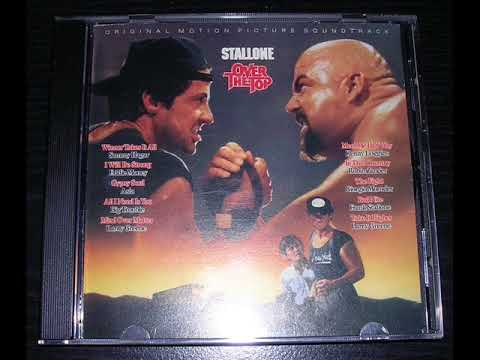 Over The Top Soundtrack (FULL ALBUM) Original Cd Press HQ