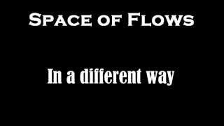 Space of Flows - In a different way