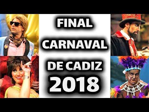 FINAL Completa del Carnaval de Cádiz 2018 [HD]