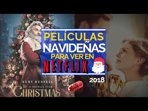 Películas navideñas para ver en Netflix 2018