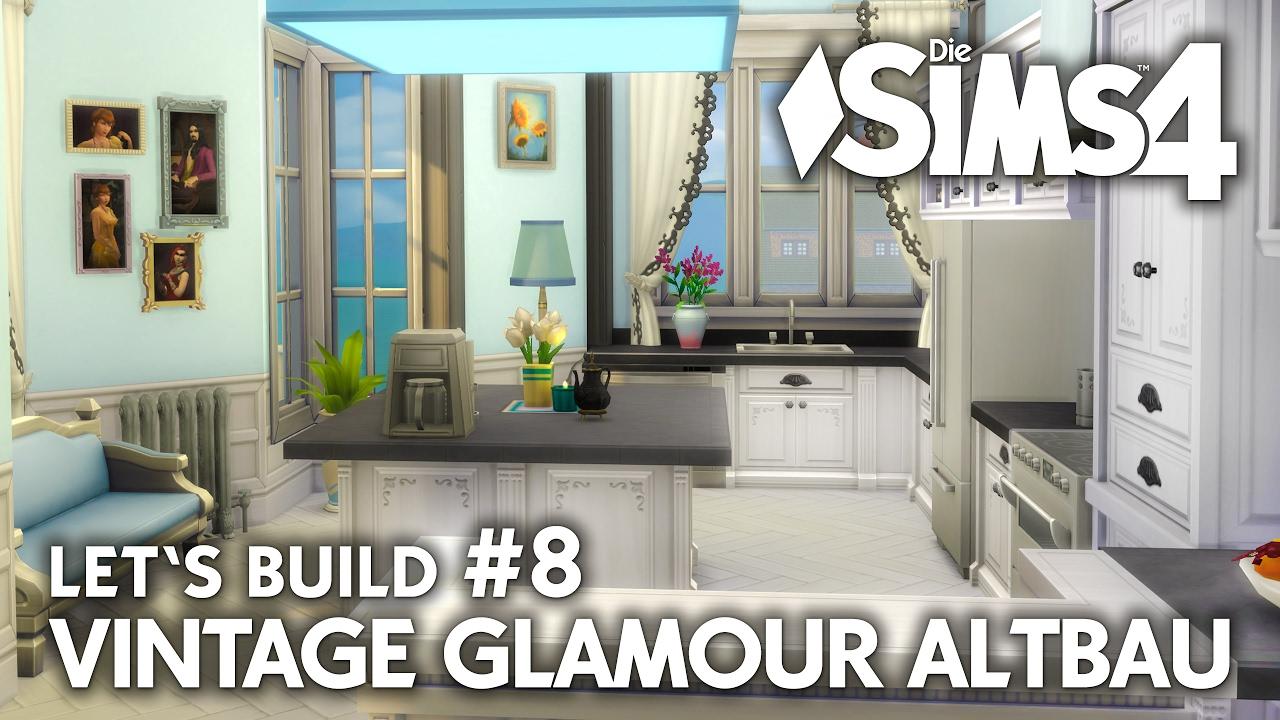 Sims 4 Küche | Kuche Die Sims 4 Haus Bauen Vintage Glamour Altbau 8 Youtube