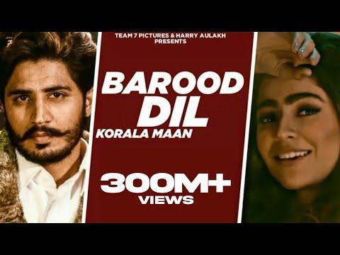 Barood Dil Punjabi Song  Korala Maan,gurlej Akhtar  Desi Crew  Latest Punjabi Song 2020  Team7