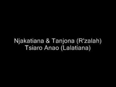 Njakatiana & Tanjona [R'zalah] -  Tsiaro anao [Lalatiana]
