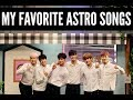 TOP 25 MY FAVORITE ASTRO아스트로 SONGS