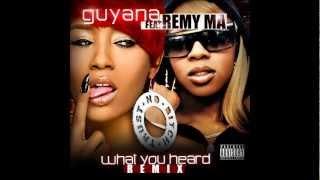 guyana feat remy ma what you heard remix