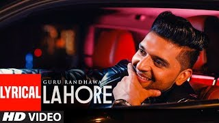 guru randhawa lahore video song lyrics bhushan kumar vee directorgifty t series
