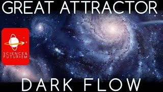Dark Flow & The Great Attractor
