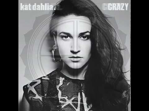 Kat Dahlia - Crazy (Alexander Devine reDesign)