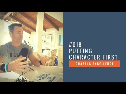 Putting Character First || Chasing Excellence with Ben Bergeron || Ep#018