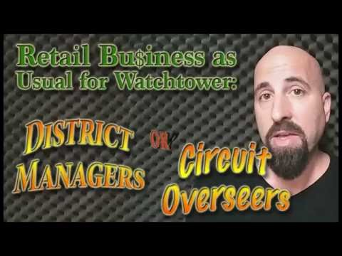 Circuit Overseers or District Managers?