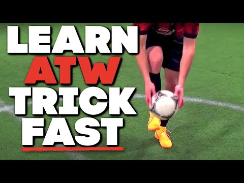 Soccer Tricks Freestyle Tutorial - How To Do ATW For Beginners