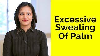 Sweaty Palms Remedy | Dr. Renita Rajan | Skin Diaries