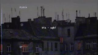 Baixar bts - ugh! (slowed down)༄