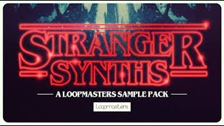 Stranger Synths - Royalty Free Analogue Synth Samples - Loopmasters