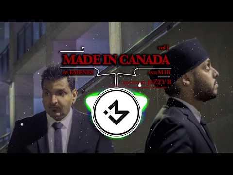 MADE IN CANADA by EMENES & MIB ft JAZZY B (Vol 1)