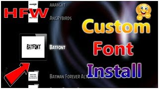 How To Install Custom Font On HFW Han PS3 2019
