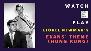 Lionel Newman: Evans' Theme from 'Hong Kong'