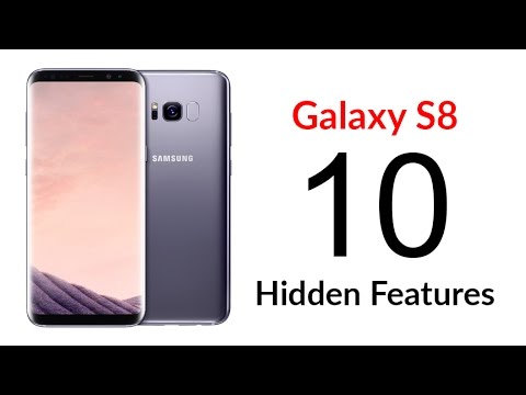 10 Hidden Features of the Galaxy S8 You Don't Know About