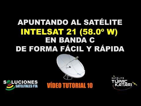 Apuntando al Satelite Intelsat 21 en Banda C de forma Facil y Rapida