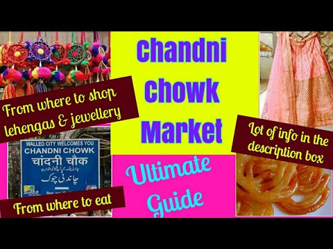 Chandni Chowk Market || Ultimate Guide