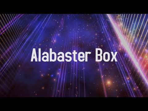 Alabaster Box (With Lyrics)