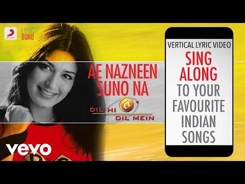 Ae Nazneen Suno Na - Dil Hi Dil Mein|Official Bollywood Lyrics|Abhijeet
