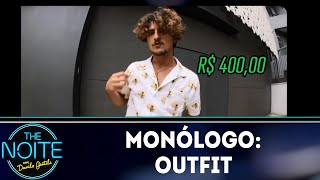 Monólogo: Outfit   The Noite (12/06/18)