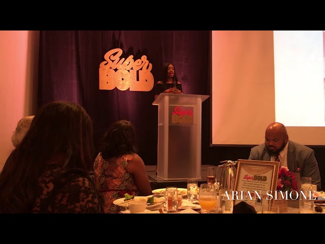 Arian Simone's Fearless Life: Super Bold Honoree