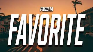 PmBata - Favorite Song (Lyrics)