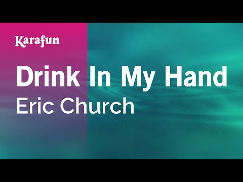 Karaoke Drink In My Hand - Eric Church *