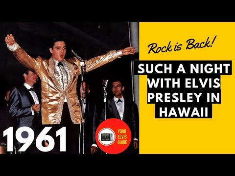 Return Of The Rocker | Such A Night With Elvis Presley In Hawaii (1961)