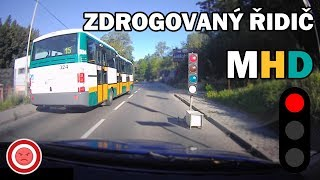 Drugged Public Transport Driver Threatens Passengers, Prague - Pearls from Roads # 40