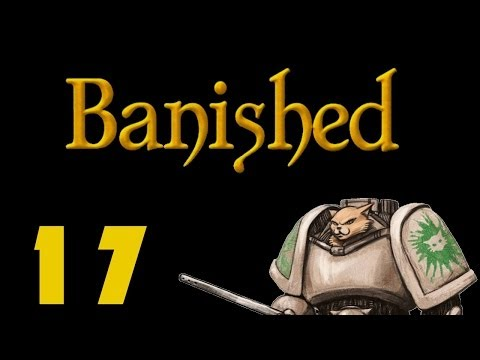 Let's Play Banished - Episode 17 - Balding Teens