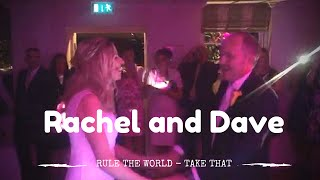 Rachel and Dave's Wedding Dance - 'Rule The World' Take That (DanceMatters