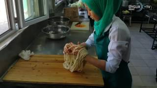 """Meşhur Uygur Yemeği """" LAĞMAN """" nasıl yapılıyor?"""