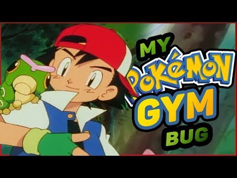 What If You Were A Pokemon Gym Leader? - Bug