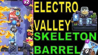 TROPHY PUSHING - ELECTRO VALLEY - SKELETON BARREL DECK - CLASH ROYALE WINS