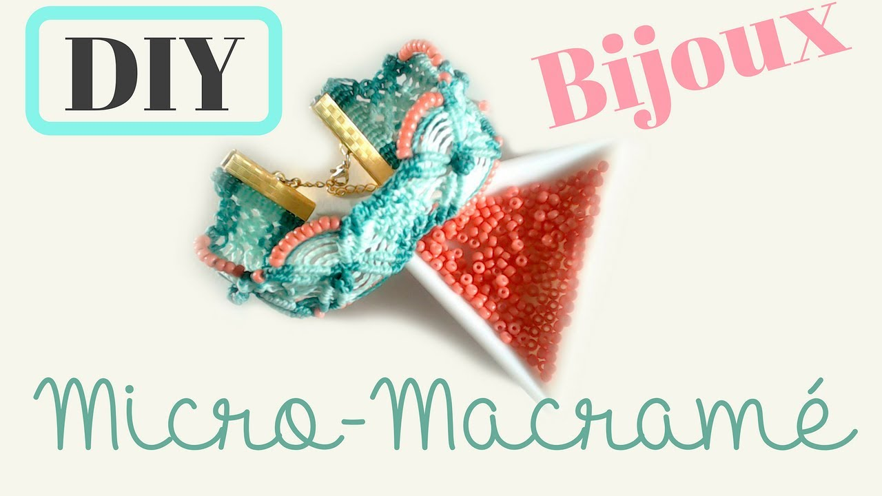 diy bijoux : comment créer un bracelet en micro macramé avec du fil