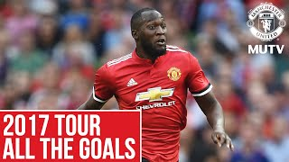Manchester United 2017 Tour | All The Goals | Manchester United