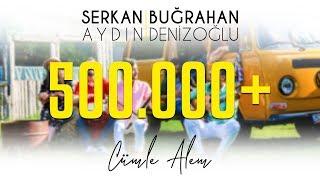 Serkan Ayd N Amp Bu Rahan Denizo Lu Cumle Alem Official Video