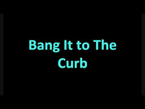 Far East Movement Feat Sidney Samson Bang It To The Curb [LYRICS]