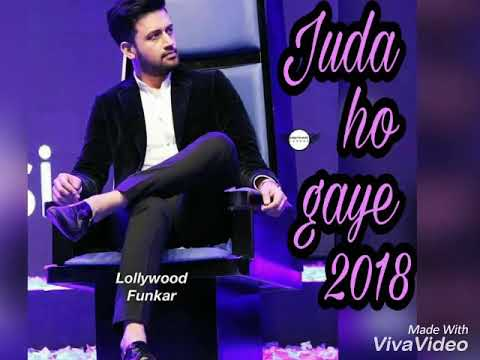 juda ho jaye / Atif aslam new song 2018/ latest