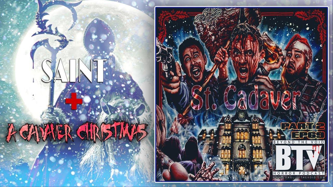 ep69 part 2 st cadaver saint a cadaver christmas - A Cadaver Christmas