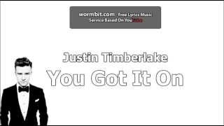 Justin Timberlake - You Got It On (Official Audio)