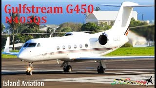 Lovely Gulfstream G450 (N405QS) arrival and departure from St. Kitts Airport !!!