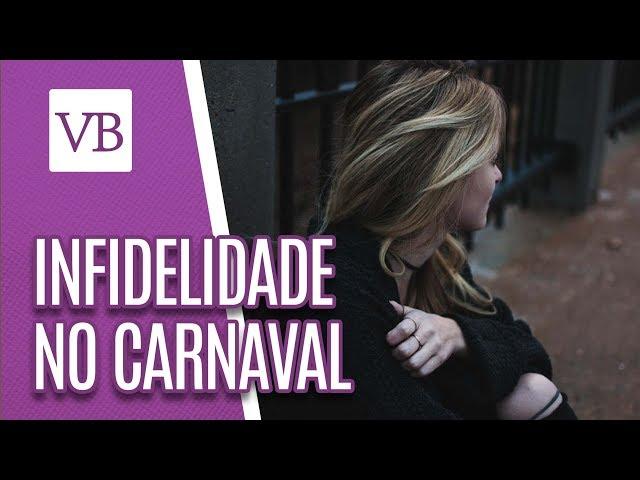 Infidelidade no Carnaval - Você Bonita (04/03/19)