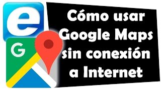 Cómo usar Google Maps sin conexión a Internet Free HD Video