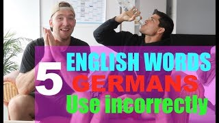 5 English Words and Phrases that GERMANS ALWAYS USE INCORRECTLY! (by @itsConnerSully)