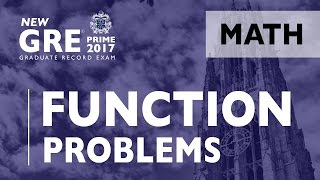 GRE | Algebra - Function Problems | GRE Test Prep | ArgoPrep | GRE Math